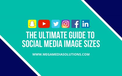 The Ultimate Guide To Social Media Image Sizes